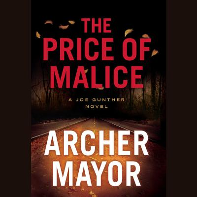 Cover for The Price of Malice Lib/E (Joe Gunther Mysteries (eBook))