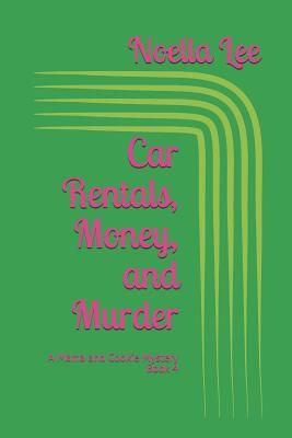 Car Rentals, Money, and Murder Cover Image