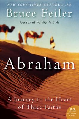 Abraham: A Journey to the Heart of Three Faiths Cover Image