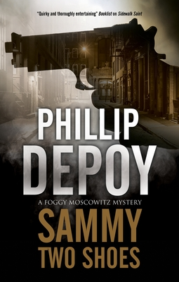Sammy Two Shoes (Foggy Moskowitz Mystery #5) Cover Image