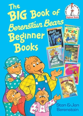 The Big Book of Berenstain Bears Beginner Books (Beginner Books(R)) Cover Image