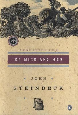 Of Mice and Men: (Centennial Edition) Cover Image