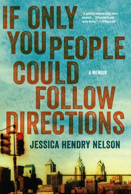 If Only You People Could Follow Directions: A Memoir Cover Image