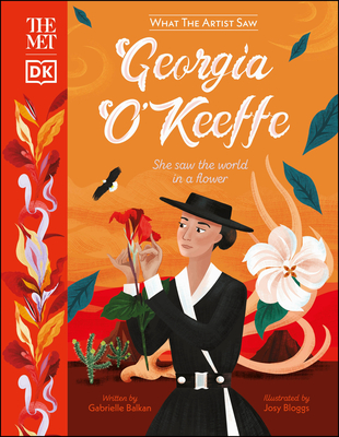 The Met Georgia O'Keeffe: She Saw the World in a Flower Cover Image