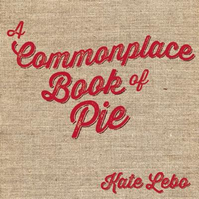 A Commonplace Book of Pie Cover Image