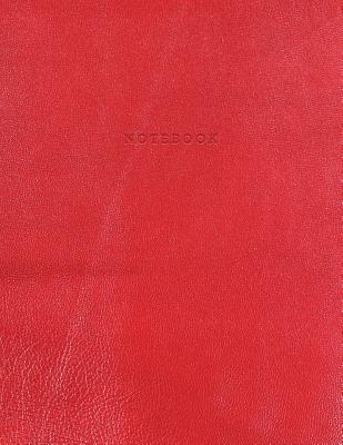 Notebook: Vintage Red Leather Style - Gold Lettering - Softcover - 150 College-Ruled Pages - 8.5 X 11 Size Cover Image