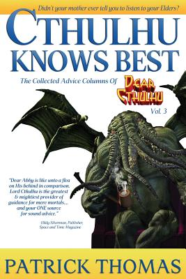 Cthulhu Knows Best: A Dear Cthulhu Collection Cover Image