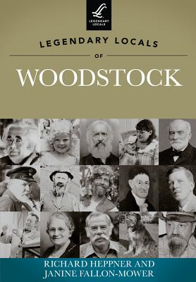 Legendary Locals of Woodstock Cover Image