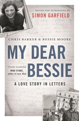 My Dear Bessie: A Love Story in Letters Cover Image
