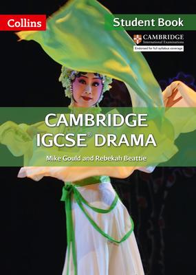 Cambridge IGCSE® Drama: Student Book (Collins Cambridge IGCSE ®) Cover Image