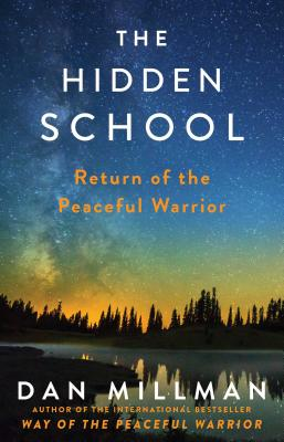 The Hidden School: Return of the Peaceful Warrior Cover Image