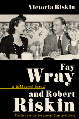 Cover for Fay Wray and Robert Riskin
