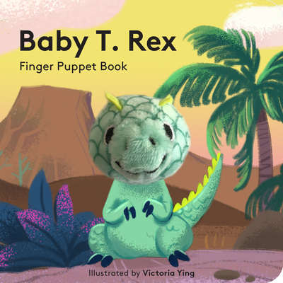 Baby T. Rex: Finger Puppet Book Cover Image