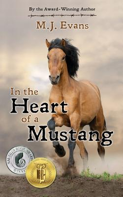 Cover for In the Heart of a Mustang
