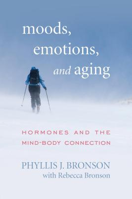 Moods, Emotions, and Aging: Hormones and the Mind-Body Connection Cover Image