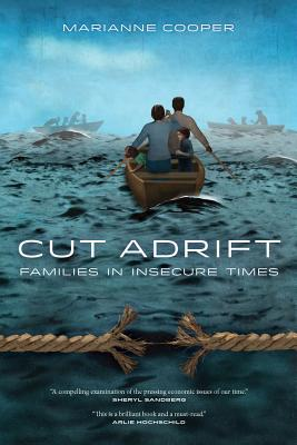 Cut Adrift: Families in Insecure Times Cover Image