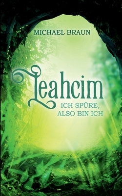 Leahcim: Ich spüre, also bin ich Cover Image