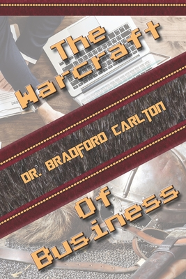 The Warcraft Of Business Cover Image