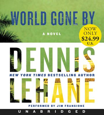 World Gone By Low Price CD: A Novel Cover Image
