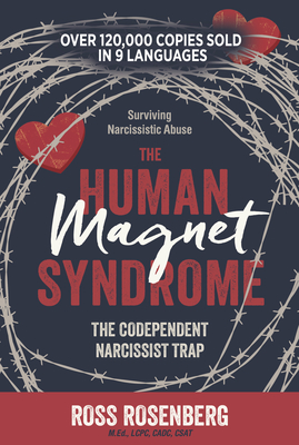 The Human Magnet Syndrome: The Codependent Narcissist Trap Cover Image
