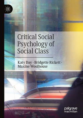 Critical Social Psychology of Social Class Cover Image