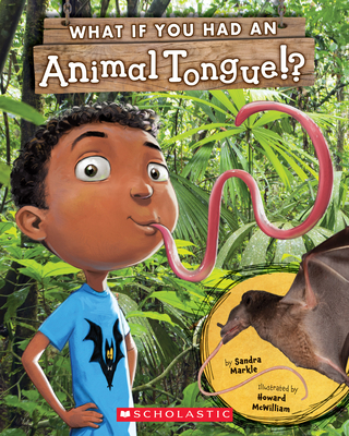 What If You Had an Animal Tongue!? (What If You Had... ?) Cover Image