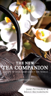The New Tea Companion: A Guide to Teas Throughout the World Cover Image