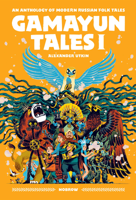 Gamayun Tales I: An anthology of modern Russian folk tales (Volume I) (The Gamayun Tales #1) Cover Image