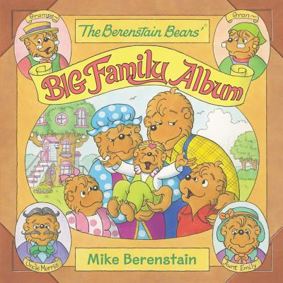The Berenstain Bears' Big Family Album Cover Image