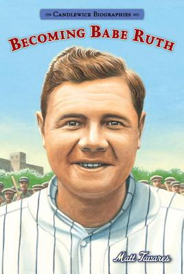 Cover for Becoming Babe Ruth