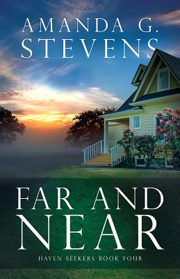 Far and Near: A Novel (Haven Seekers #4) Cover Image