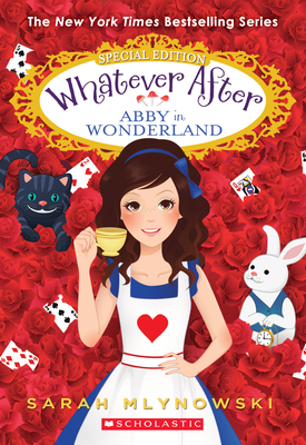 Abby in Wonderland (Whatever After Special Edition #1) Cover Image