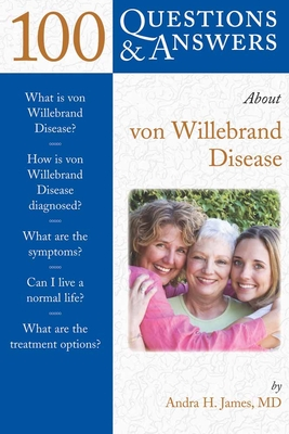 100 Q&as about Von Willebrand Disease (100 Questions & Answers about) Cover Image