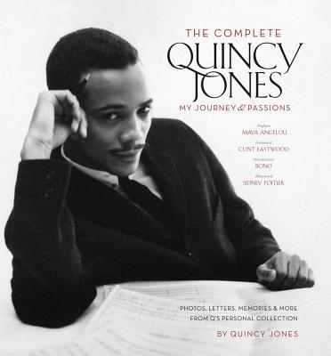 The Complete Quincy Jones: My Journey & Passions Cover Image