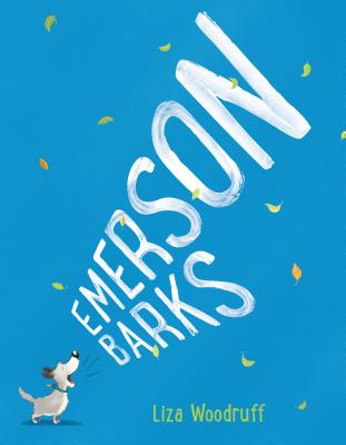Emerson Barks by Liza Woodruff