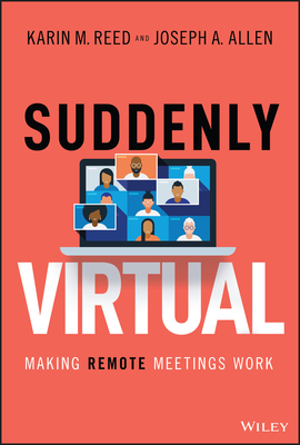 Suddenly Virtual: Making Remote Meetings Work Cover Image