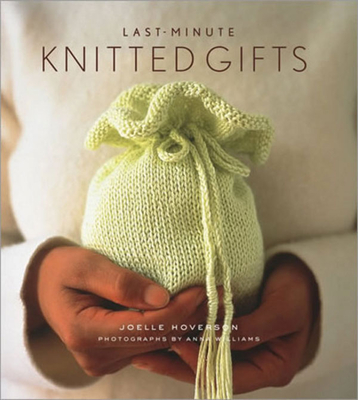 Last-Minute Knitted Gifts Cover