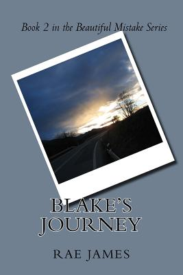 Blake's Journey: Book 2 in the Beautiful Mistake Series Cover Image