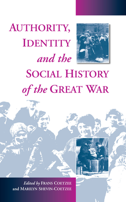 Cover for Authority, Identity and the Social History of the Great War
