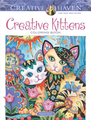 Creative Haven Creative Kittens Coloring Book (Creative Haven Coloring Books) Cover Image
