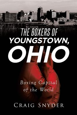 The Boxers of Youngstown Ohio Cover Image
