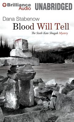 Blood Will Tell (Kate Shugak Mysteries #6) Cover Image