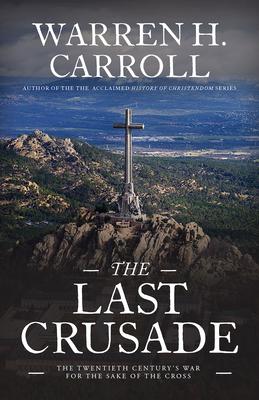 Last Crusade: Spain 1936 Cover Image