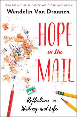Hope in the Mail: Reflections on Writing and Life Cover Image