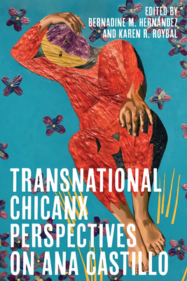 Transnational Chicanx Perspectives on Ana Castillo (Latinx and Latin American Profiles) Cover Image