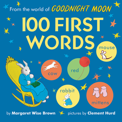 From the World of Goodnight Moon: 100 First Words Cover Image