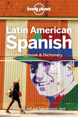 Lonely Planet Latin American Spanish Phrasebook & Dictionary Cover Image