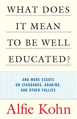 What Does It Mean to Be Well Educated? Cover