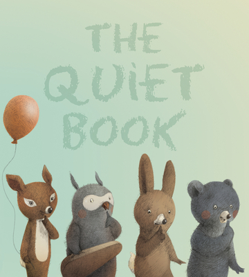 The Quiet Book padded board book Cover Image