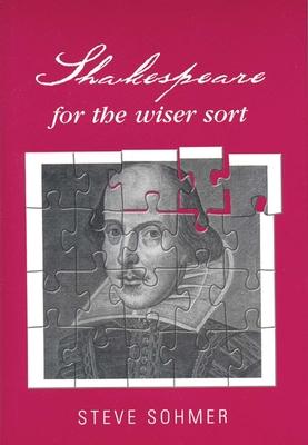 Cover for Shakespeare for the Wiser Sort
